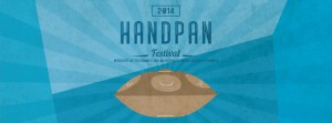 Handpan Festival 2014